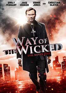Way of the Wicked (2014) Film Online Subtitrat