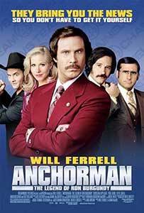Un știrist legendar – Anchorman (2004)