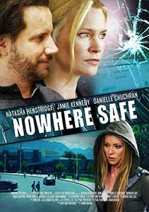 Nowhere Safe (2014) Film Online Subtitrat