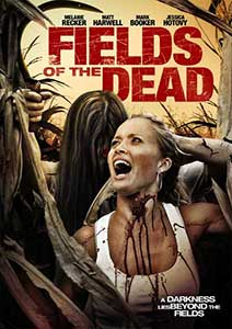 Fields of the Dead - Demonii din padure (2014) Online Subtitrat in Romana