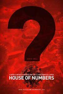 House of Numbers: Anatomy of an Epidemic - Casa Numerelor Anatomia unei epidemii (2009) Online Subtitrat in Romana