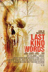 Last Kind Words (2012) Online Subtitrat in Romana