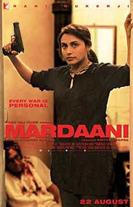 Mardaani (2014) Film Indian Online Subtitrat in Romana