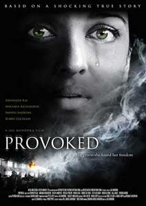 Provoked A True Story (2006) Film Indian Online Subtitrat