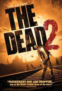 The Dead 2: India - Apocalipsa 2 India (2013) Online Subtitrat in Romana