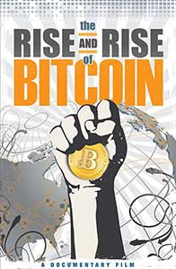 The Rise and Rise of Bitcoin - Monedele digitale Bitcoin (2014) Online Subtitrat in Romana