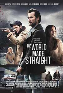The World Made Straight - O lume dreapta (2015) Online Subtitrat in Romana