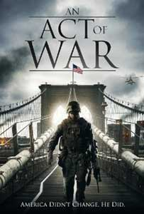 An Act of War (2015) Online Subtitrat in Romana