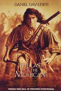 Ultimul Mohican – The Last of the Mohicans (1992)