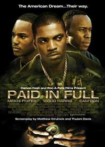 Cu varf si indesat - Paid in Full (2002) Online Subtitrat