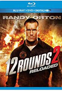 12 Rounds 2 Reloaded (2013) Online Subtitrat