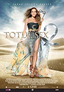 Totul despre sex 2 - Sex and the City 2 (2010) Film Online Subtitrat in Romana