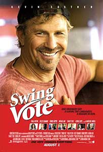 Votul Decisiv - Swing Vote (2008) film online subtitrat