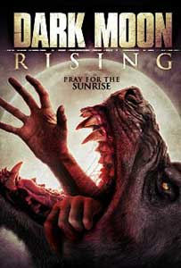 Dark Moon Rising (2015) Online Subtitrat in Romana