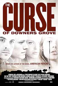 The Curse of Downers Grove (2014) film online subtitrat