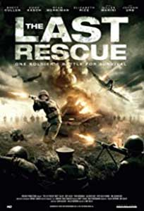 The Last Rescue (2015) Film Online Subtitrat
