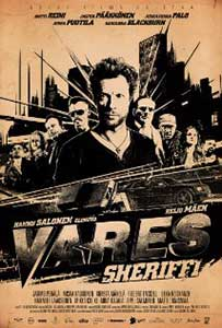Vares Seriful - Vares - The Sheriff (2015) film online subtitrat