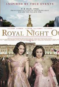 A Royal Night Out (2015) film online subtitrat