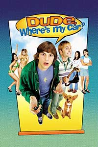 Băi care mi-ai şutit maşina - Dude Where's My Car (2000) Online Subtitrat in Romana