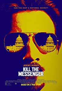 Eliminati mesagerul – Kill the Messenger (2014)