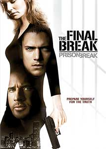 Prison Break: The Final Break (2009) Film Online Subtitrat