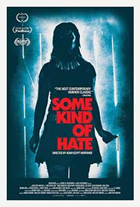 Some Kind of Hate (2015) Online Subtitrat in Romana