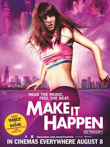 Dansul vieţii - Make It Happen (2008) Online Subtitrat