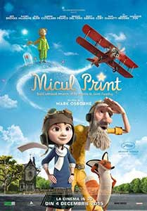 Micul Prinț - The Little Prince (2015) Online Subtitrat