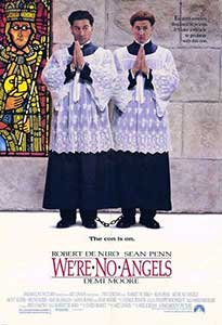 Nu suntem îngeri - We're No Angels (1989) Online Subtitrat