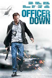 Officer Down (2013) film online subtitrat