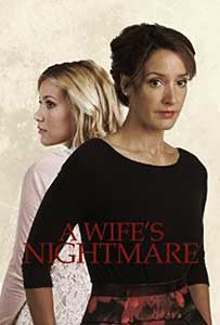 A Wife's Nightmare (2014) Film Online Subtitrat