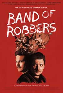 Band of Robbers (2015) Film Online Subtitrat