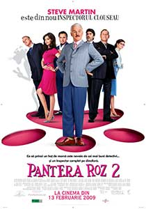 Pantera roz 2 - The Pink Panther 2 (2009) Film Online Subtitrat in Romana