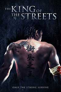 The King of the Streets (2012) Film Online Subtitrat