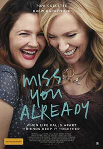 Miss You Already (2015) Film Online Subtitrat