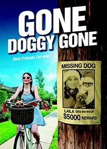 Gone Doggy Gone (2014) Online Subtitrat in Romana