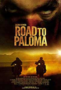 Road to Paloma (2014) Film Online Subtitrat