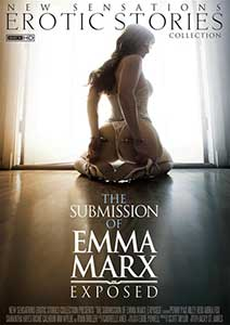 The Submission of Emma Marx Exposed (2016) Film Erotic Online