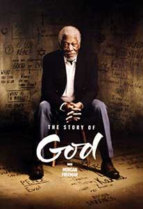 The Story of God with Morgan Freeman (2016) Serial Online