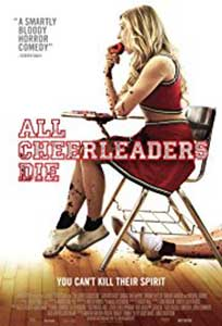 All Cheerleaders Die (2013) Film Online Subtitrat