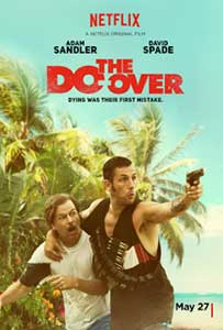 The Do-Over (2016) Film Online Subtitrat in Romana