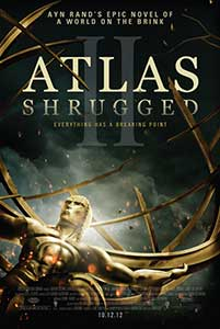 Revolta lui Atlas Partea II - Atlas Shrugged Part II The Strike (2012) Film Online Subtitrat