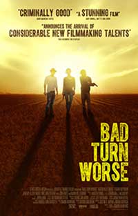 Bad Turn Worse (2013) Online Subtitrat in Romana