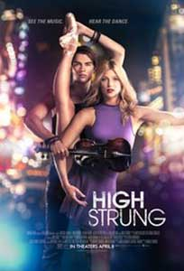 High Strung (2016) Online Subtitrat in Romana in HD 1080p