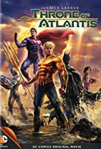 Justice League Throne of Atlantis (2015) Film Online Subtitrat
