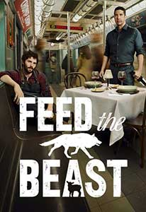Feed the Beast (2016) Serial Online Subtitrat in Romana