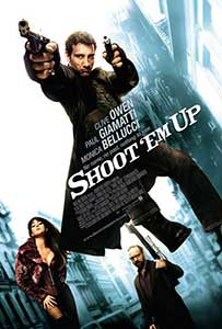 Lichidati-i! - Shoot'em Up (2007) Film Online Subtitrat