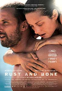 Rugină şi oase - Rust and Bone (2012) Film Online Subtitrat