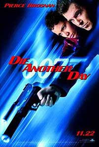 Să nu mori azi – Die Another Day (2002)