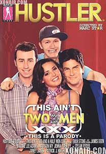 This Ain't Two and a Half Men XXX Parody (2010) Film Erotic Online